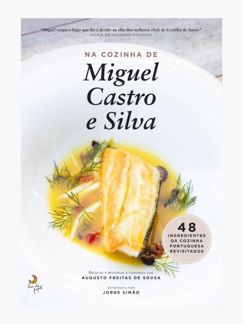 Na Cozinha de Miguel Castro...
