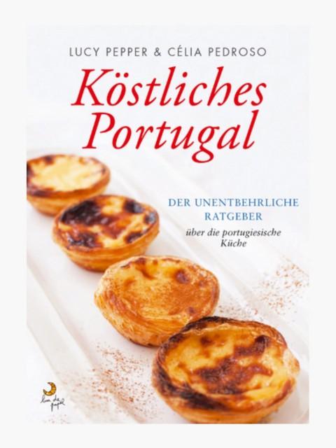 Köstliches Portugal (Eat...